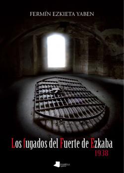 Los fugados del fuerte de Ezcaba
