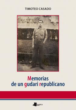 Memorias de un Gudari republicano