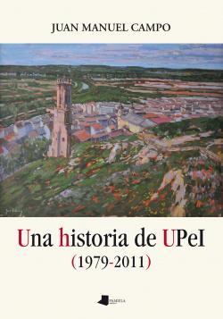 UNA HISTORIA DE UPEL (1979-2011)