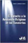 El derecho a la asistencia religiosa en los tanatorios