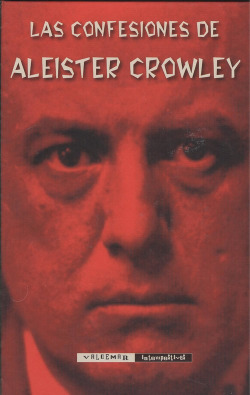 LAS CONFESIONES DE ALEISTER CROWLEY