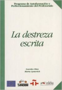 DESTREZA ESCRITA,LA (ESPAÑOL EXTRANJEROS)