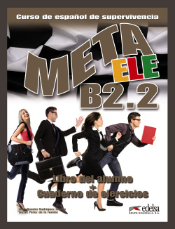 META ELE B2.2.(LIBRO ALUMNO+EJERCICIOS)