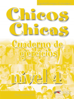 CHICOS,CHICAS 4.EJERCICIOS(METODO DE ESPAÑOL JOVENES)