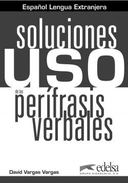 USO PERIFRASIS VERBALES.(SOLUCIONES).(ELE)