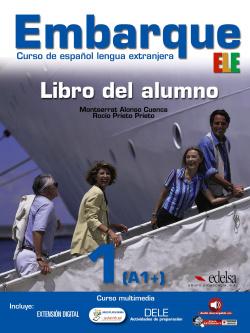 EMBARQUE 1 (LIBRO) (ELE) CURSO ESPAÑOL LENGUA EXTRANJERA