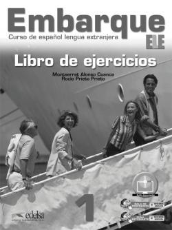 EMBARQUE 1 (EJERCICIOS) (ELE) ESPAÑOL LENGUA EXTRANJERA