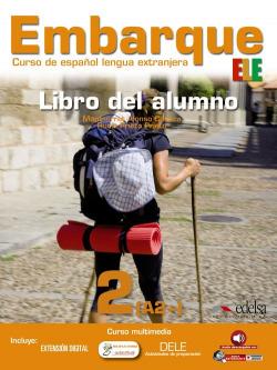 EMBARQUE 2 (LIBRO) (ELE) CURSO ESPAÑOL LENGUA EXTRANJERA