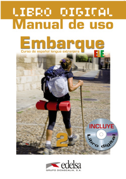 EMBARQUE 2 (LIBRO DIGITAL + MANUAL DE USO)