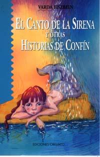 CANTO DE LA SIRENA Y OTRAS HISTORIAS DE CONFÍN, EL
