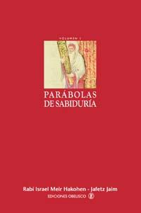 PARÁBOLAS DE SABIDURÍA- I