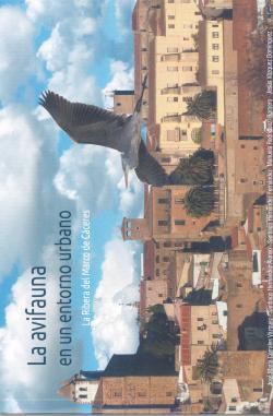 La avifauna en un entorno urbano.La ribera del marco de Cáceres