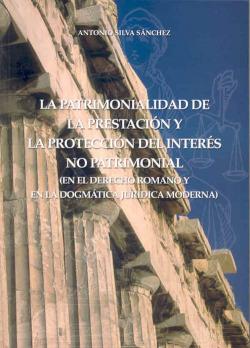 LA PATRIMONIALIDAD DE LA PRESTACIÓN Y LA PROTECCIÓN DEL INTERÈS NO PATRIMONIAL