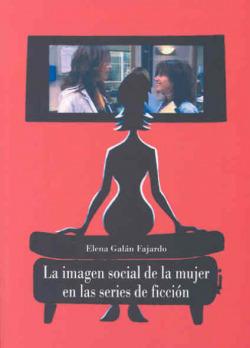 Imagen social de la mujer series de ficción