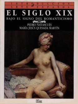 Siglo xix, el:bajo el signo del romanticismo