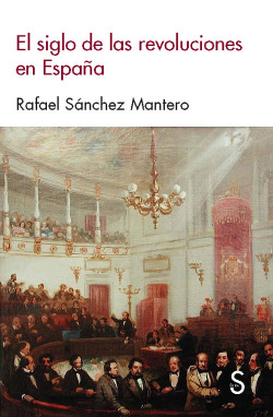 El siglo de las revoluciones en España