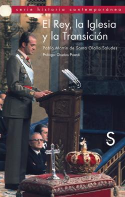 EL REY, LA IGLESIA Y LA TRANSICION