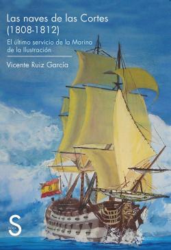 Las naves de las Cortes (1808-1812)