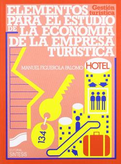 ELEMENTOS PARA EL ESTUDIO DE LA ECONOMIA EMPRESA TURISTICA