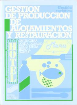 GESTION DE PRODUCCION DE ALOJAMIENTOS Y RESTAURACION