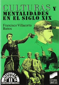 CULTURAS Y MENTALIDADES, S. XIX