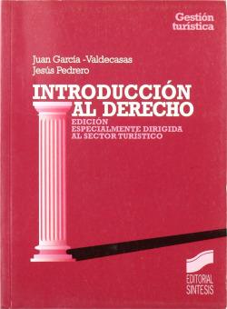 INTRODUCCION AL DERECHO (TURISMO)(COL.: GESTION TURISTICA)
