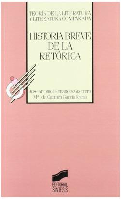 HISTORIA BREVE DE LA RETORICA.TEORIA LITERATURA Y COMPARADA