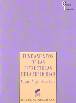 FUNDAMENTOS ESTRUCTURAS DE LA PUBLICIDAD -