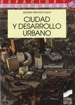 CIUDAD Y DESARROLLO URBANO -
