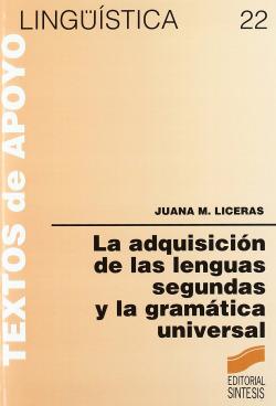 ADQUISICION DE LAS LENGUAS SEGUNDAS Y GRAMATICA UNIVERSAL