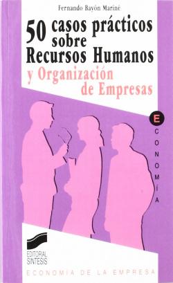 50 CASOS PRACTICOS RECURSOS HUMANOS