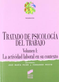 TRATADO DE PSICOL.DEL TRABAJO VOL.I -