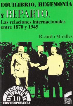 EQUILIBRIO,HEGEMONIA Y REPARTO.(HISTORIA UNIVERSAL)
