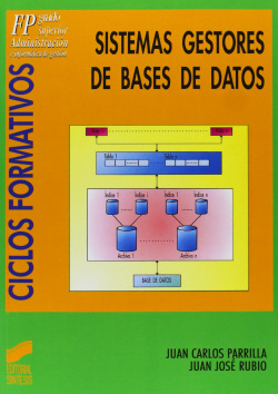SISTEMAS GESTORES DE BASES DE DATOS -