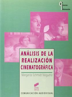 ANALISIS DE LA REALIZACION CINEMATOGRAFICA -CINEMATOGRAFICA