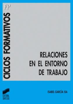 RELACIONES EN EL ENTORNO DE TRABAJO-TRABAJO