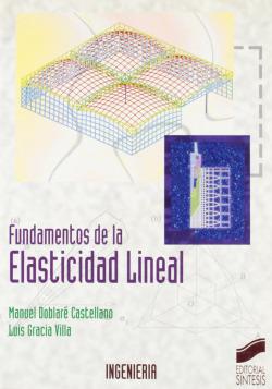 FUNDAMENTOS DE LA ELASTICIDAD LINEAL -