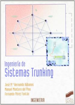 INGENIERIA DE LOS SISTEMAS TRUNKING-