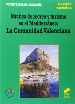 NAUTICA DE RECREO Y TURISMO EN EL MEDITERRAN.-
