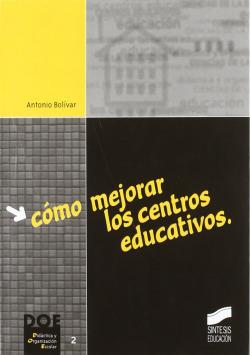 COMO MEJORAR LOS CENTROS EDUCATIVOS -