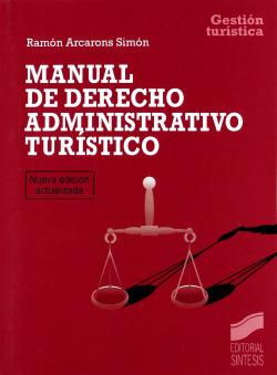 Manual de Derecho administrativo turístico