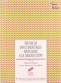 TECNICAS DOCUMENTALES APLICADAS A LA TRADUCCION -