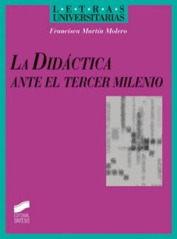 NO ENVIAR DIDACTICA ANTE EL TERCER MILENIO, LA-