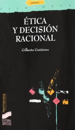 ETICA Y DECISION RACIONAL