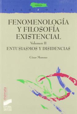 FENOMENOLOGIA Y FILOSOFIA EXIST. VOL. II