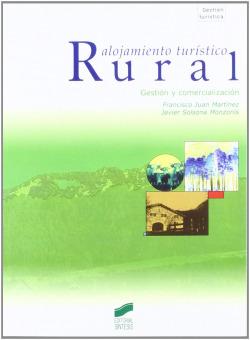 ALOJAMIENTO TURISTICO RURAL (2º EDICION)