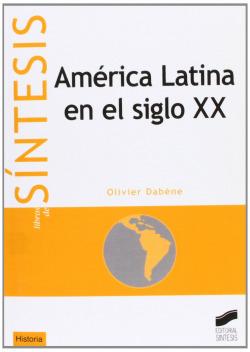 AMERICA LATINA EN EL SIGLO XX