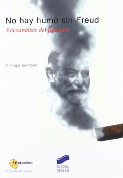 NO HAY HUMO SIN FREUD. PSICOANALISIS DEL FUMADOR