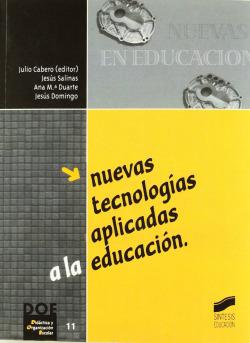 NUEVAS TECNOLOGIAS APLICADAS A LA EDUCACION -