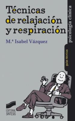 TECNICAS DE RELAJACION Y RESPIRACION -